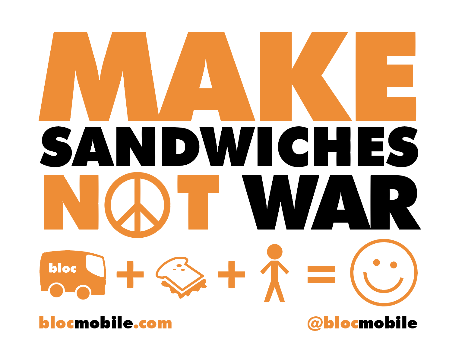 blocmobile make sandwiches not war